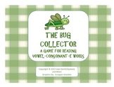 The Bug Collector - A Game for Reading Vowel-Consonant-E Syllables