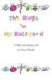 The Bugs in My Backyard