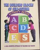 The Building Blocks of Self-Esteem Activity Book