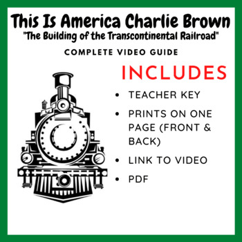 The Building of the Transcontinental Railroad - Video Guide
