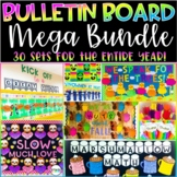 The Bulletin Board MEGA Bundle 30 AMAZING displays for the ENTIRE YEAR! K 1