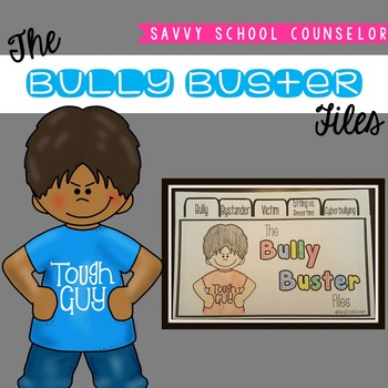 The Bully Buster Files