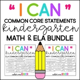 "Kindergarten ""I Can"" Statements for Math & ELA Bundle"