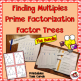 The Bundle: Multiples, Prime Factorization, Factor Trees