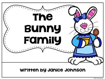 The Bunny Family ~Spring Family reader for Easter time {Young Readers, ESL, EFL}