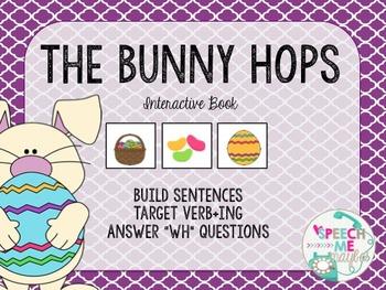 The Bunny Hops: Interactive Book: Sentence building-Verbs-