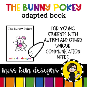 The Bunny Pokey: Adapted Book for Early Childhood Special Education