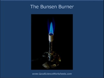 The Bunsen Burner [Presentation]