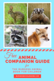 Animal Photo Companion Guide for The Burgess Animal Book for Children