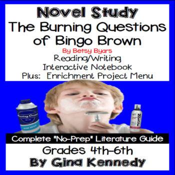 The Burning Questions of Bingo Brown Novel Study and Project Menu