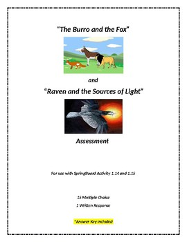 The Burro and the Fox / Raven and the Sources of Light (SpringBoard Assessment)