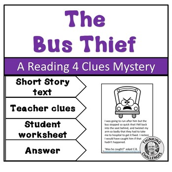 The Bus Thief : A Reading 4 Clues Mystery