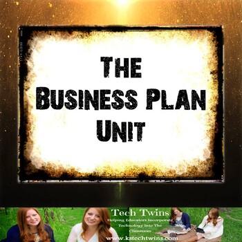 Entrepreneurship Unit 4- The Business Plan