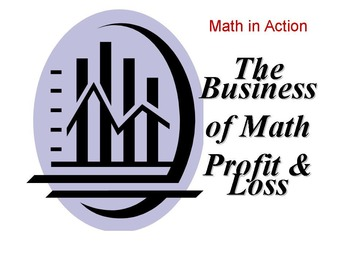 The Business of Mathematics: Profit and Loss