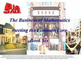 The Business of Mathematics: meeting the Common Core: Booklet Six