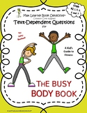 The Busy Body Book: Text-Dependent Questions and More