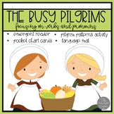 The Busy Pilgrims Emergent Reader with Literacy and Math M