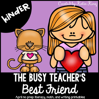 The Busy Teacher's Best Friend February Edition: KINDER