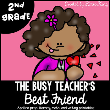 The Busy Teacher's Best Friend February Edition: SECOND GRADE