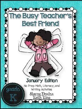 The Busy Teacher's Best Friend January Edition: KINDER