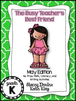 The Busy Teacher's Best Friend May Edition: KINDER