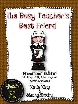 The Busy Teacher's Best Friend: November Edition KINDER