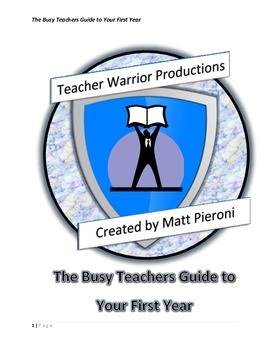The Busy Teachers Guide to Your First Year