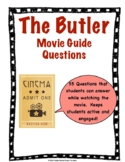 The Butler Movie Guide Questions