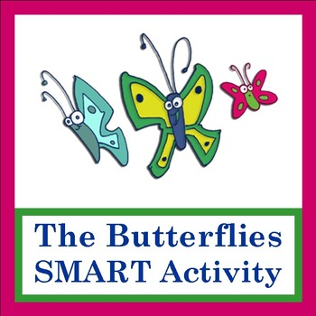 """SMART Activity to go with """"The Butterflies"""" by Lisa Gillam"""