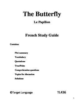 The Butterfly-French Study Guide