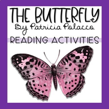 The Butterfly by Patricia Polacco Story Unit