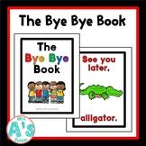The Bye Bye Book