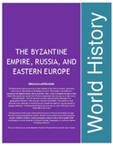 The Byzantine Empire, Russia, and Eastern Europe Unit Plan