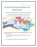 The Byzantine Empire- Webquest and Video Analysis