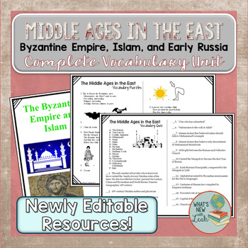 Middle Ages in the East Vocabulary Unit Byzantine, Islam, and Russia