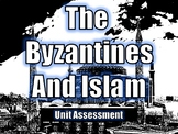 The Byzantines and Islam Test