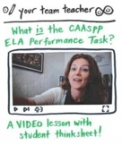 The CAASPP ELA Performance Task: A Video Introduction (with Thinksheet!)