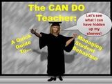 The CAN DO Teacher: Managing Student Behaviour