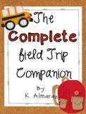 The COMPLETE Field Trip Companion