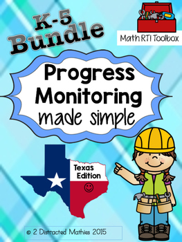 The COMPLETE Progress Monitoring Pack (K-5):  TX Edition