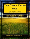 THE CABIN FACED WEST by Jean Fritz - Discussion Cards