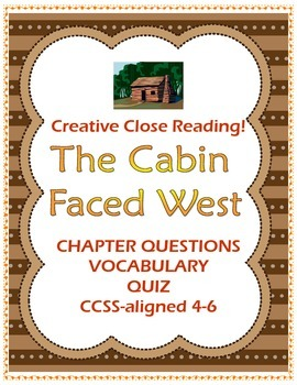 The Cabin Faced West by Jean Fritz: 58 Pg Guide for Westward Movement Novel