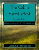 THE CABIN FACED WEST by Jean Fritz - Comprehension & Text Evidence