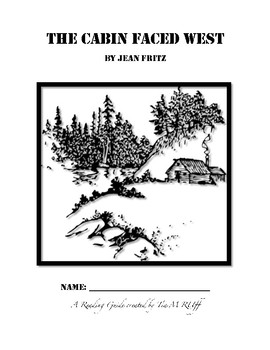 The Cabin Faced West by Jean Fritz Student Reading Packet