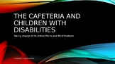 The Cafeteria and Students with Disabilities