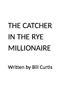 The Catcher in the Rye Millionaire