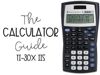 The Calculator Guide - TI-30X IIS