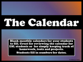 The Calendar - Blank Monthly Calendars for ESL or any class