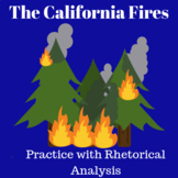 The California Fires: Practice with Rhetorical Analysis