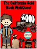 The California Gold Rush WebQuest